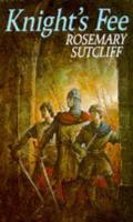Cover-Bild zu Knight's Fee (eBook) von Sutcliff, Rosemary