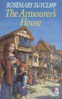 Cover-Bild zu The Armourer's House (eBook) von Sutcliff, Rosemary