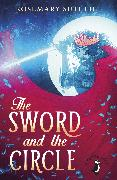 Cover-Bild zu The Sword And The Circle (eBook) von Sutcliff, Rosemary