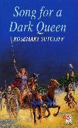 Cover-Bild zu Song For A Dark Queen (eBook) von Sutcliff, Rosemary