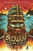 Cover-Bild zu Beowulf: Dragonslayer (eBook) von Sutcliff, Rosemary