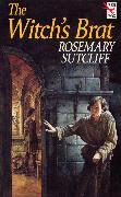 Cover-Bild zu The Witch's Brat (eBook) von Sutcliff, Rosemary