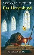 Cover-Bild zu Das Hexenkind von Sutcliff, Rosemary