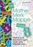Cover-Bild zu Die Mathe-Merk-Mappe Klasse 8 von Bahrenberg, Renate
