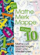 Cover-Bild zu Die Mathe-Merk-Mappe Klasse 10 von Schmidt, Hans J.