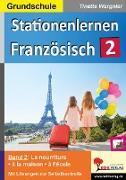 Cover-Bild zu Stationenlernen Französisch / Band 2 von Wargnier, Tinette