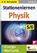 Cover-Bild zu Stationenlernen Physik / Klasse 5-6 von Baum, Jost