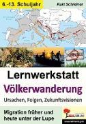 Cover-Bild zu Lernwerkstatt Völkerwanderung (eBook) von Schreiner, Kurt