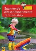 Cover-Bild zu Kleine Forscher in der Kita: Spannende Wasser-Experimente für 3- bis 6-Jährige von Hündlings, Andrea