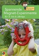 Cover-Bild zu Kleine Forscher in der Kita: Spannende Magnet-Experimente für 3- bis 6-Jährige von Hündlings, Andrea