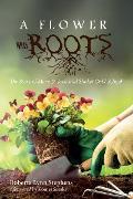 Cover-Bild zu A Flower with Roots (eBook) von Stephens, Roberta Lynn