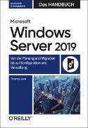 Cover-Bild zu Microsoft Windows Server 2019 - Das Handbuch von Joos, Thomas