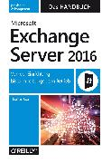 Cover-Bild zu Microsoft Exchange Server 2016 - Das Handbuch (eBook) von Joos, Thomas