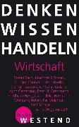 Cover-Bild zu Denken Wissen Handeln Wirtschaft (eBook) von Bach, Stefan (Text von)