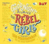 Cover-Bild zu Good Night Stories for Rebel Girls - Teil 3: 100 Migrantinnen, die die Welt verändern