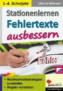 Cover-Bild zu Stationenlernen Fehlertexte ausbessern / Klasse 3-4 von Kohl-Verlag, Autorenteam