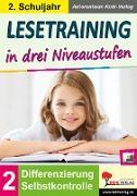 Cover-Bild zu Lesetraining in drei Niveaustufen / Klasse 2 (eBook) von Kohl-Verlag, Autorenteam