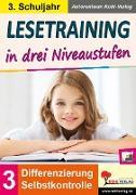 Cover-Bild zu Lesetraining in drei Niveaustufen / Klasse 3 (eBook) von Kohl-Verlag, Autorenteam