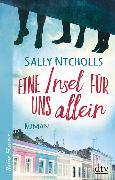 Cover-Bild zu Eine Insel für uns allein von Nicholls, Sally