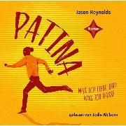 Cover-Bild zu Patina - Was ich liebe und was ich hasse (Audio Download) von Reynolds, Jason