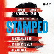Cover-Bild zu Stamped - Rassismus und Antirassismus in Amerika (Audio Download) von Reynolds, Jason