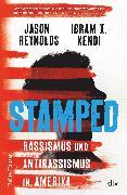 Cover-Bild zu Stamped - Rassismus und Antirassismus in Amerika (eBook) von Reynolds, Jason