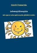 Cover-Bild zu Lebensphilosophie (eBook) von Demetrio, Gerrit