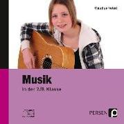 Cover-Bild zu Musik in der 7./8. Klasse. Begleit-CD von Netzel, Claudius
