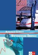 Cover-Bild zu Unternehmen Deutsch Aufbaukurs. Lehrbuch