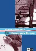 Cover-Bild zu Unternehmen Deutsch Aufbaukurs. Arbeitsbuch