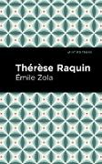 Cover-Bild zu Thérèse Raquin (eBook) von Zola, Émile