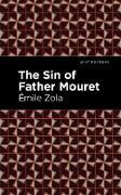 Cover-Bild zu The Sin of Father Mouret (eBook) von Zola, Émile