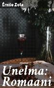 Cover-Bild zu Unelma: Romaani (eBook) von Zola, Émile
