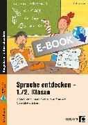 Cover-Bild zu Sprache entdecken - 1./2. Klasse (eBook) von Jebautzke, Kirstin