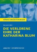Cover-Bild zu Die verlorene Ehre der Katharina Blum von Heinrich Böll von Böll, Heinrich