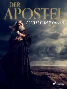 Cover-Bild zu Der Apostel (eBook) von Hauptmann, Gerhart
