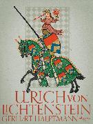 Cover-Bild zu Ulrich von Lichtenstein (eBook) von Hauptmann, Gerhart