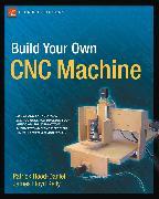 Cover-Bild zu Build Your Own CNC Machine (eBook) von Floyd Kelly, James
