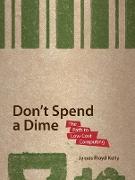 Cover-Bild zu Don't Spend A Dime von Floyd Kelly, James
