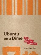 Cover-Bild zu Ubuntu on a Dime von Floyd Kelly, James