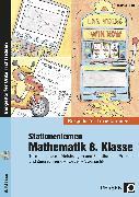 Cover-Bild zu Stationenlernen Mathematik 8. Klasse von Röser, Thomas