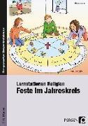 Cover-Bild zu Lernstationen Religion: Feste im Jahreskreis von Weber, Nicole