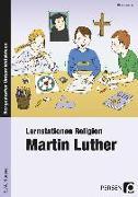 Cover-Bild zu Lernstationen Religion: Martin Luther von Weber, Nicole