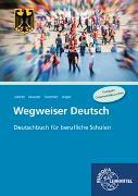 Cover-Bild zu Wegweiser Deutsch von Löbner, Hans