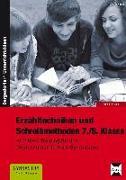 Cover-Bild zu Erzähltechniken und Schreibmethoden 7./8. Klasse von Vogel, Arwed