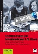 Cover-Bild zu Erzähltechniken und Schreibmethoden 7./8. Klasse (eBook) von Vogel, Arwed