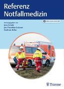 Cover-Bild zu Referenz Notfallmedizin von Scholz, Jens (Hrsg.)