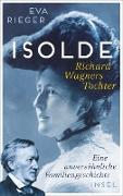 Cover-Bild zu Rieger, Eva: Isolde. Richard Wagners Tochter (eBook)