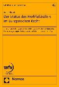 Cover-Bild zu eBook Der Status des Profifußballers im Europäischen Recht