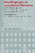 Cover-Bild zu eBook Oswald Spengler als europäisches Phänomen